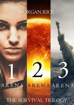 The Survival Trilogy: Arena 1, Arena 2 and Arena 3 (Books 1, 2 and 3)