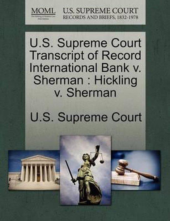 U.S. Supreme Court Transcript of Record International Bank V. Sherman