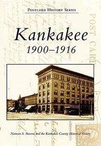 Kankakee 1900-1916