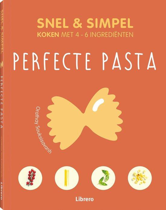 Perfecte Pasta - Snel & simpel - Orathay Souksisavanh pdf epub