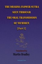 The Dharma Flower Sutra Seen through the Oral Transmission of Nichiren [I]