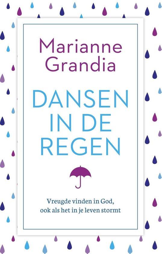 Dansen in de regen - Marianne Grandia |