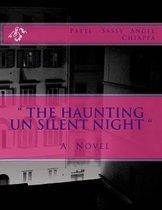 the Haunting Un Silent Night