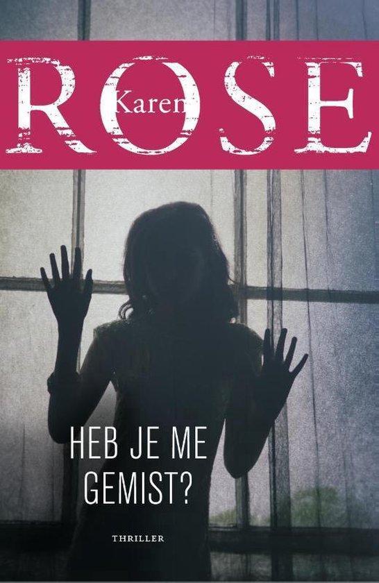 Heb je me gemist? - Karen Rose | Fthsonline.com