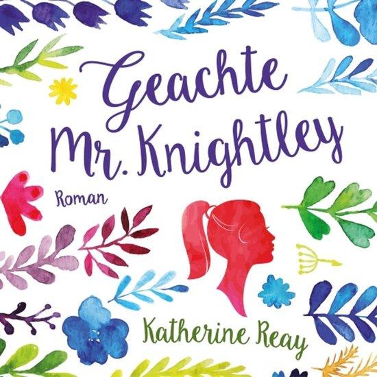 Geachte Mr. Knightley - Katherine Reay | Readingchampions.org.uk
