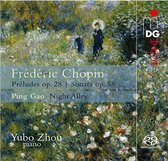 Frederic Chopin:24 Preludes; Sonata/ Ping Gao: Night Alley