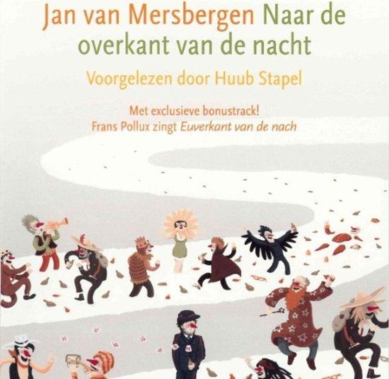 Naar de overkant van de nacht - Jan van Mersbergen |