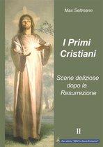 I Primi Cristiani