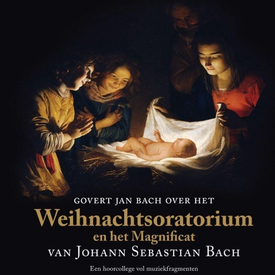 Govert Jan Bach over het Weihnachtsoratorium en het Magnificat van Johann Sebastian Bach - Govert Jan Bach |