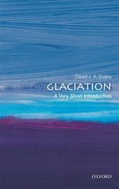Glaciation: A Very Short Introduction