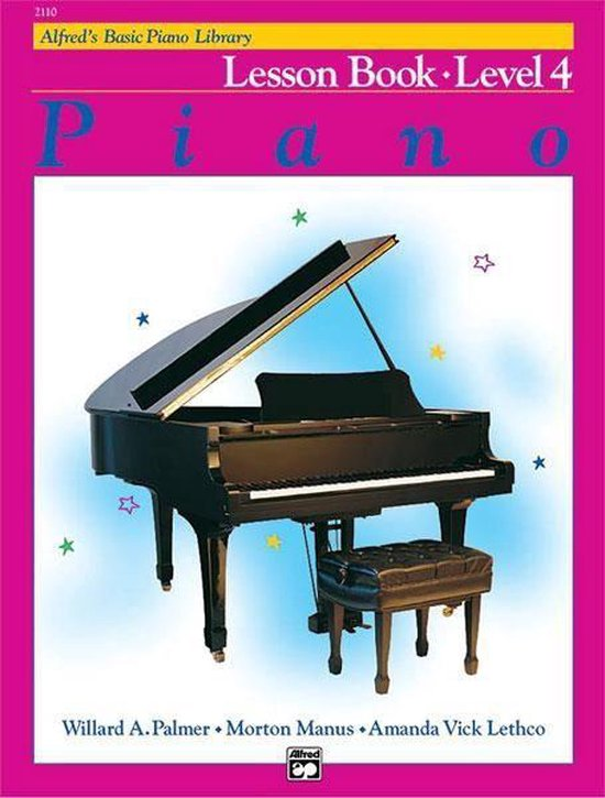 Boek cover Alfreds Basic Piano Library Lesson Book, Bk 4 van Willard A Palmer (Paperback)
