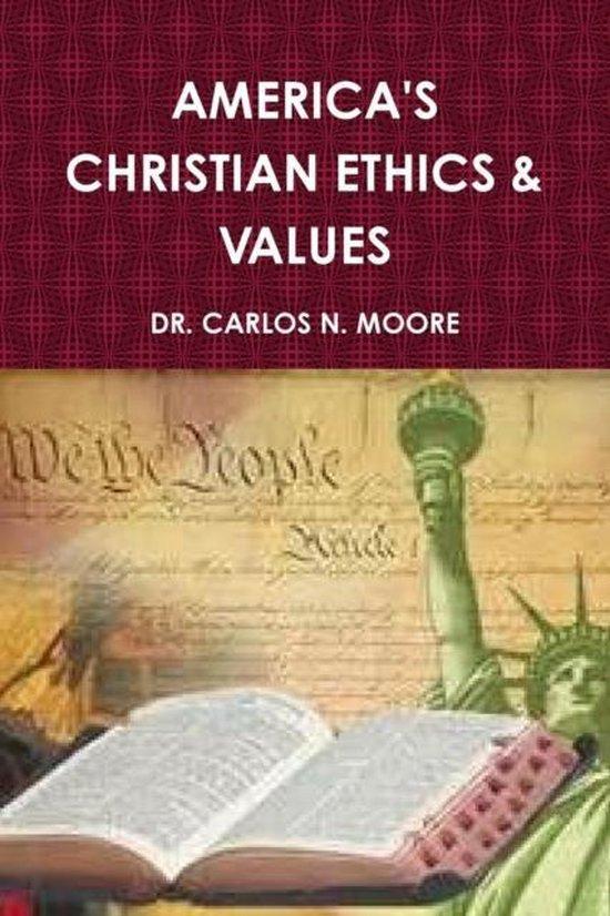 Boek cover Christian Ethics and Values (Volume 1) van Dr Carlos N Moore (Paperback)