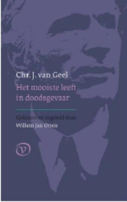 Het mooiste leeft in doodsgevaar - Chr. J. van Geel pdf epub
