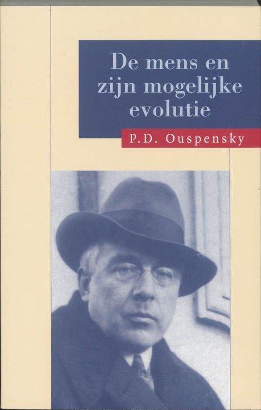 De mens en zijn mogelijke evolutie - P.D. Ouspensky | Fthsonline.com