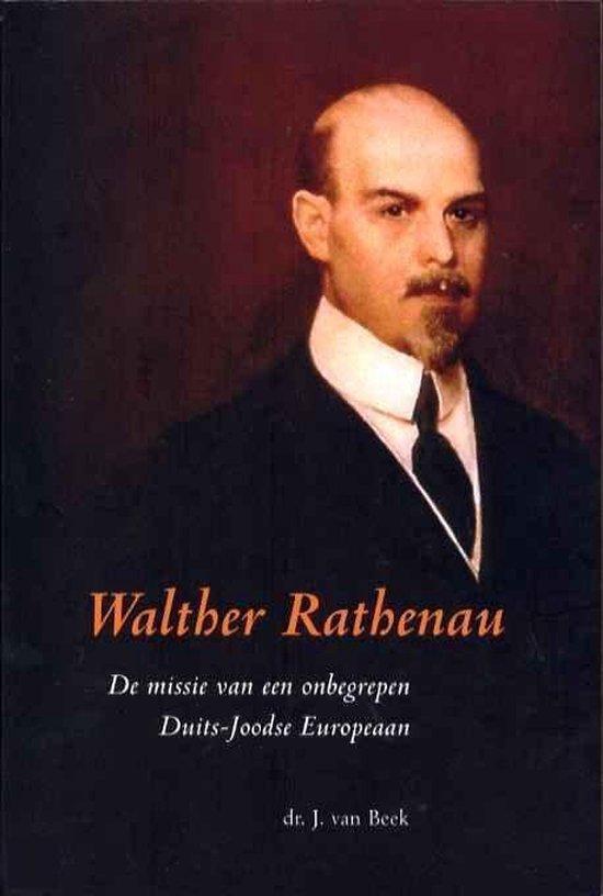 Walter Rathenau - J. van Beek |