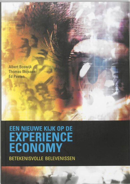 Een Nieuwe Kijk Op Experience Economy + Dvd - Boswijk Albert  