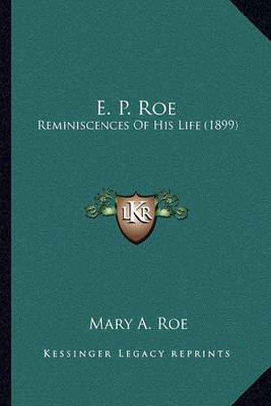 E. P. Roe E. P. Roe