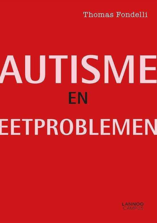 Boek cover Autisme en eetproblemen van Thomas Fondelli (Paperback)