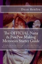 The Official Nana & Pawpaw Making Memories Starter Guide
