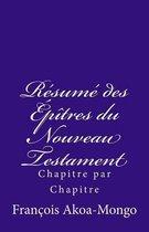 Le R sum Des Ep tres Du Nouveau Testament