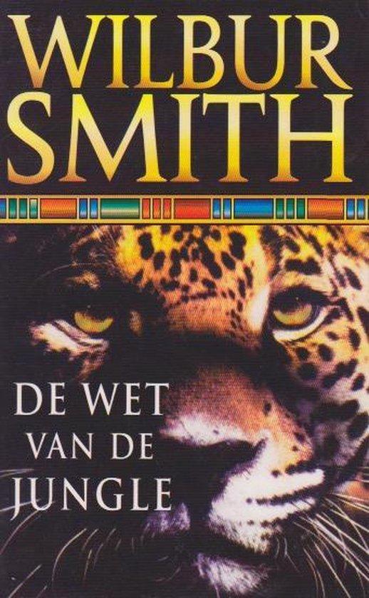 De Wet Van De Jungle - Wilbur Smith pdf epub