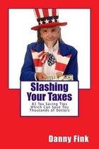 Slashing Your Taxes