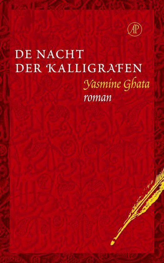 De Nacht Der Kaligrafen - Yasmine Ghata |