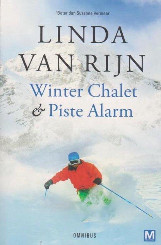 Winter Chalet en Piste Alarm - Linda van Rijn pdf epub