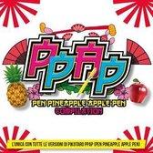 Ppap (Pen-Pineapple-Appl