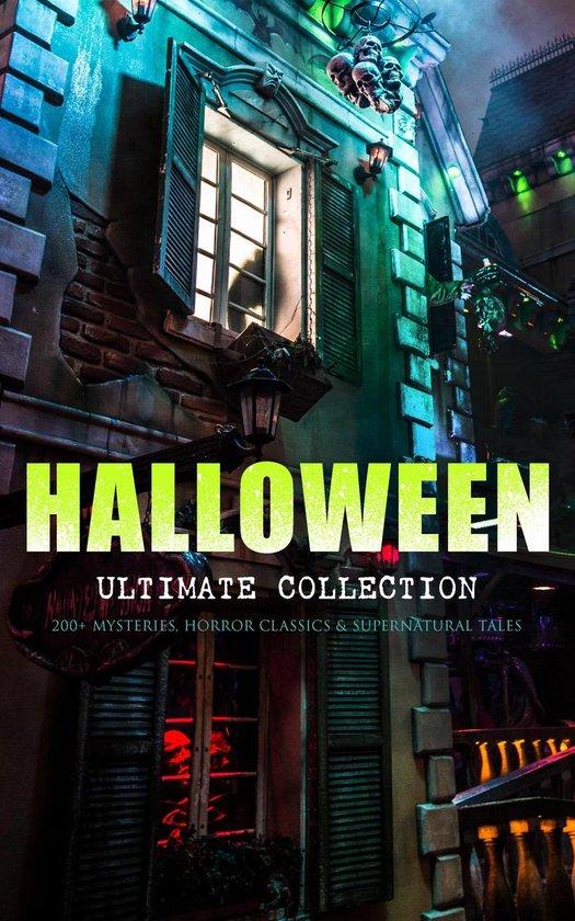 Boek cover HALLOWEEN Ultimate Collection: 200+ Mysteries, Horror Classics & Supernatural Tales van Edgar Allan Poe (Onbekend)