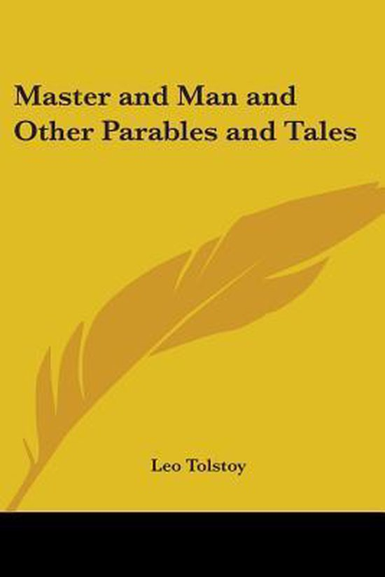 Boek cover Master and Man and Other Parables and Tales van Count Leo Nikolayevich Tolstoy (Paperback)