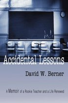 Accidental Lessons
