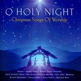 O Holy Night: Christmas Songs of Worship