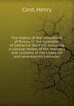 The History of the Revolutions of Russia