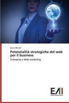Potenzialita Strategiche del Web Per Il Business