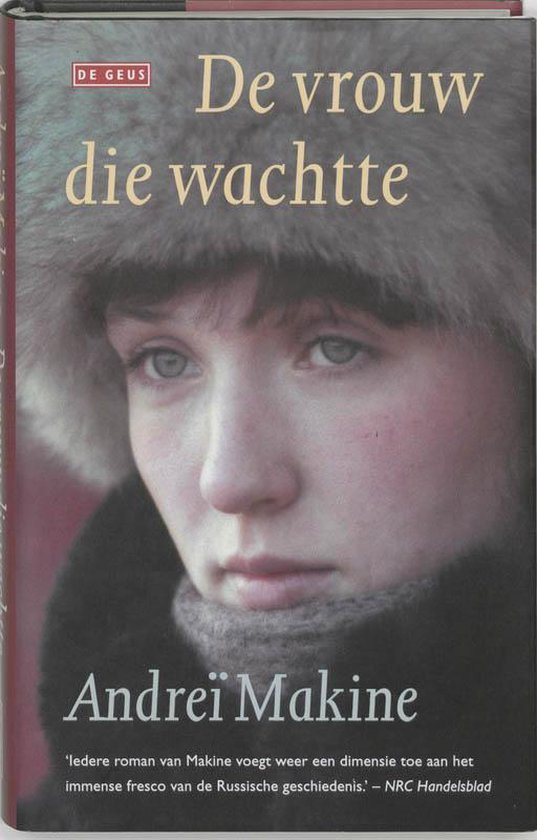 De Vrouw Die Wachtte - A. Makine pdf epub