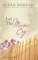 Let The Music Cry
