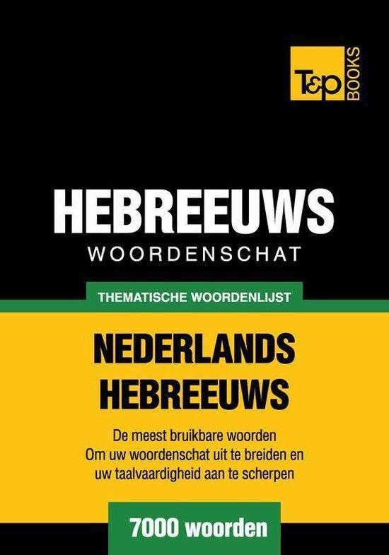 Thematische woordenschat Nederlands-Hebreeuws - 7000 woorden - Andrey Taranov pdf epub