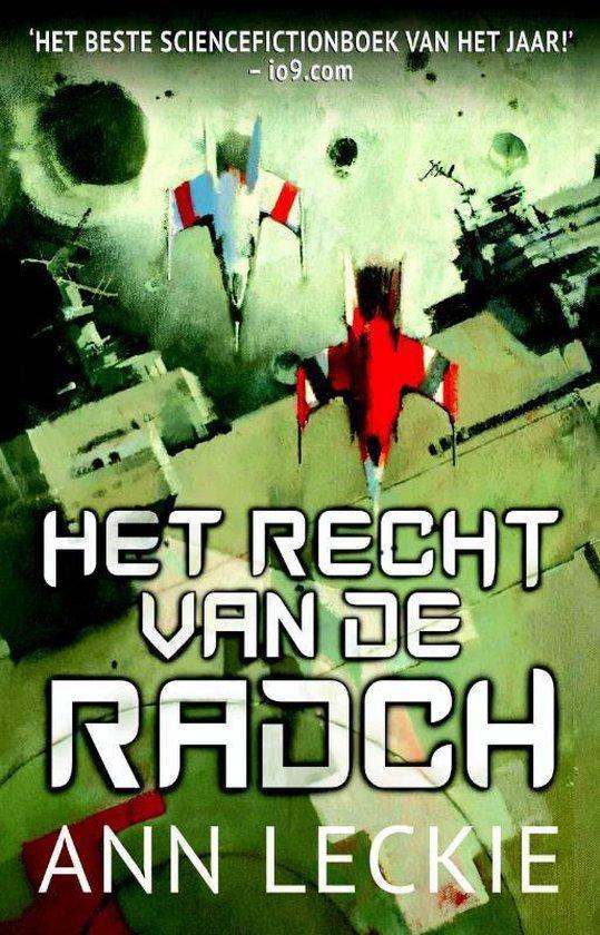 Het recht van de Radch - Ann Leckie |