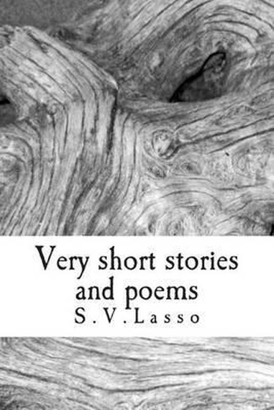 Very short stories and poems