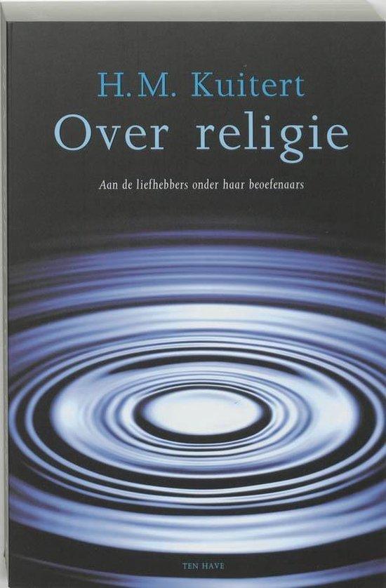 Over Religie - H.M. Kuitert |