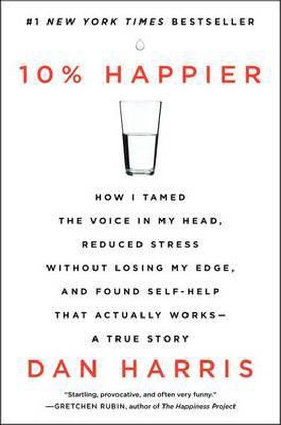 Boek cover 10% Happier van Dan Harris