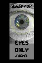 Eyes Only