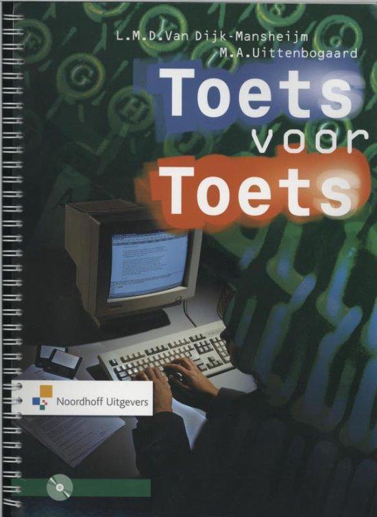 Toets voor toets - L.M.D. Van Dijk Mansheijm |