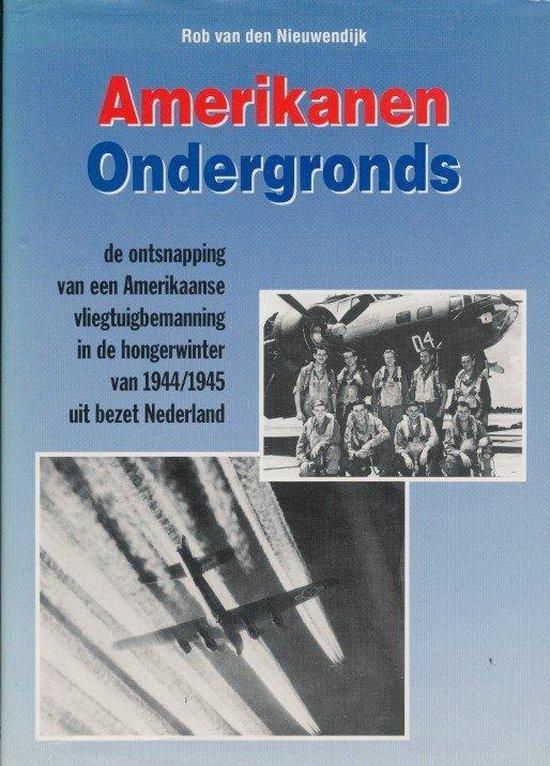 Amerikanen ondergronds - R. van den Nieuwendijk | Fthsonline.com