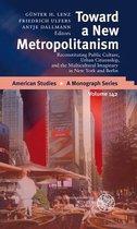 Toward a New Metropolitanism