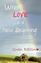 When LOVE is a New Beginning ...