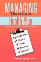 Managing Your Own Health Plan
