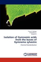 Isolation of Gymnemic Acids from the Leaves of Gymnema Sylvestre