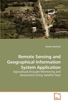 Remote Sensing and Geographical Information System Application